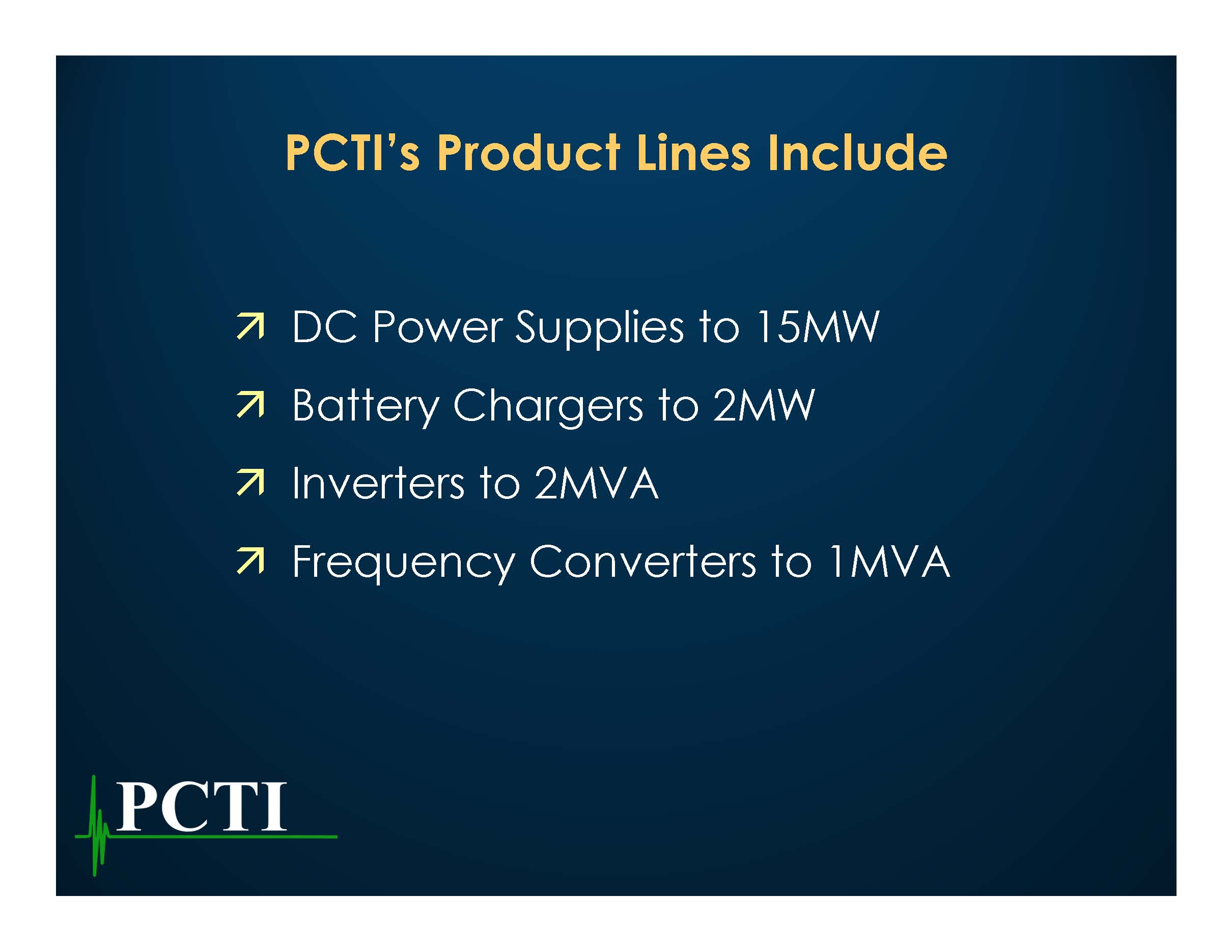 PCTI's Product Lines